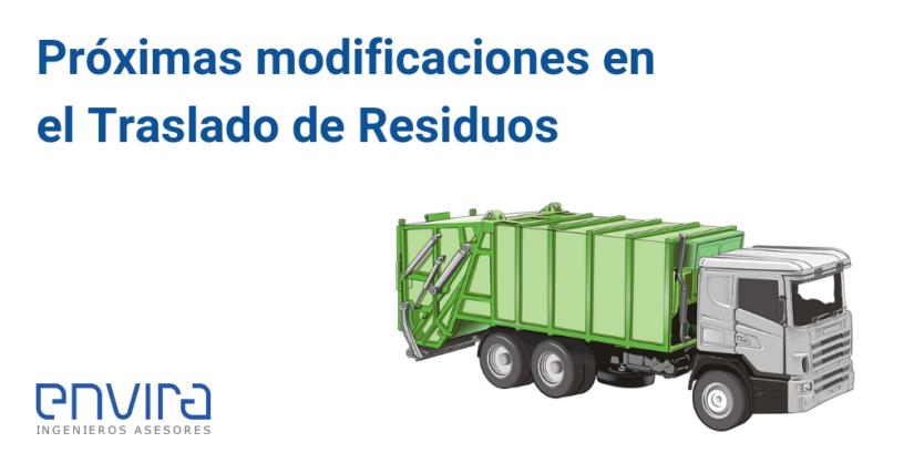 Próximas modificaciones en el traslado de residuos