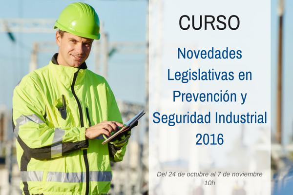 Sorteo del Curso Novedades Legislativas en Prevención y Seguridad Industrial 2016