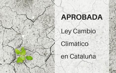 Aprobada Ley Cambio Climático en Cataluña
