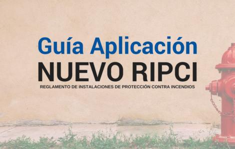 Disponible la Guía Técnica de Aplicación del R.D. 513/2017 (RIPCI)