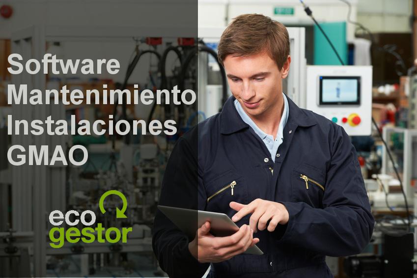 Software para mantenimiento industrial: EcoGestor Instalaciones (GMAO)